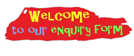 Welcome to our enquiry form